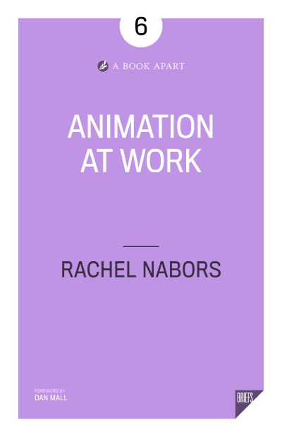 Animation at Work book cover with foreward by Dan Mall.